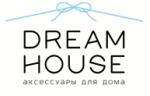 DreamHouse - аксессуары для дома